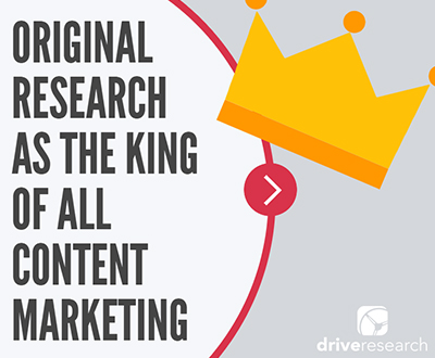 What is Original Research in Content Marketing from Drive Research