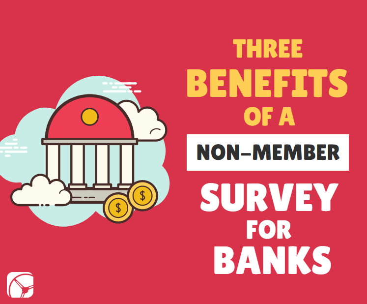 three benefits of a non-member survey for credit unions | bank in clouds