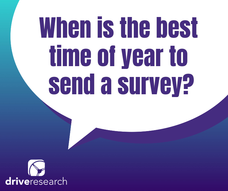 when is the best time of year to send a survey | thought bubble