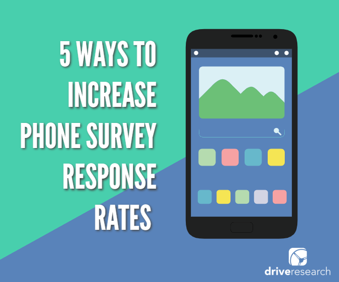 increase-phone-survey-response-rate-market-research