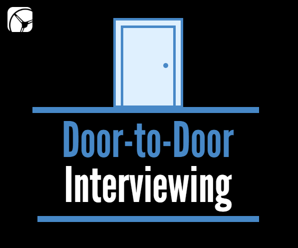 door to door interviewing with Drive Research
