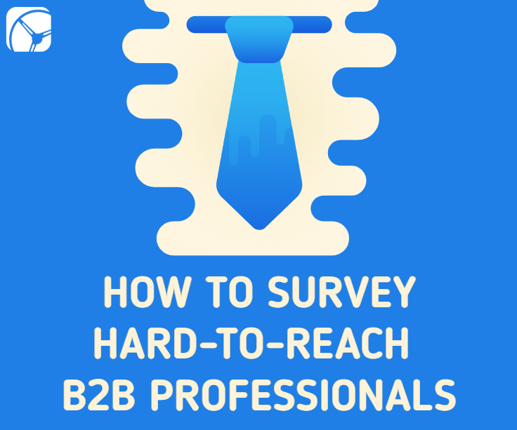 how to survey hard to reach b2b professionals_drive research