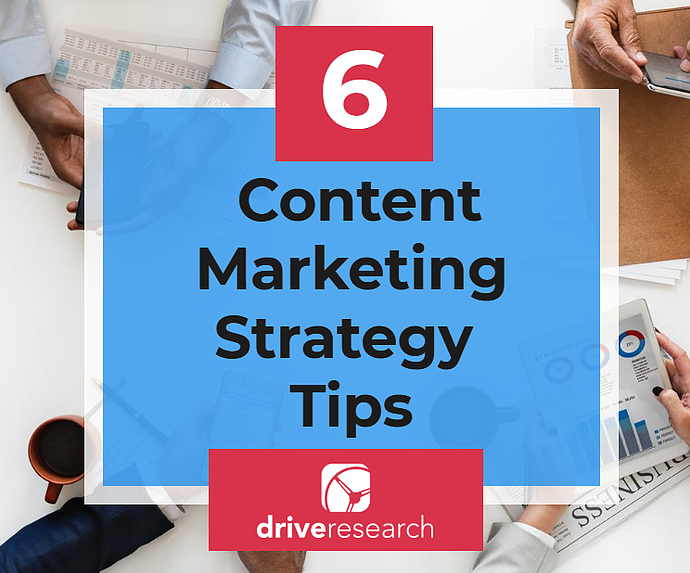 content marketing tips_drive research
