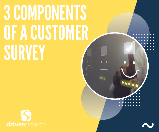 3 Components of a Customer Survey