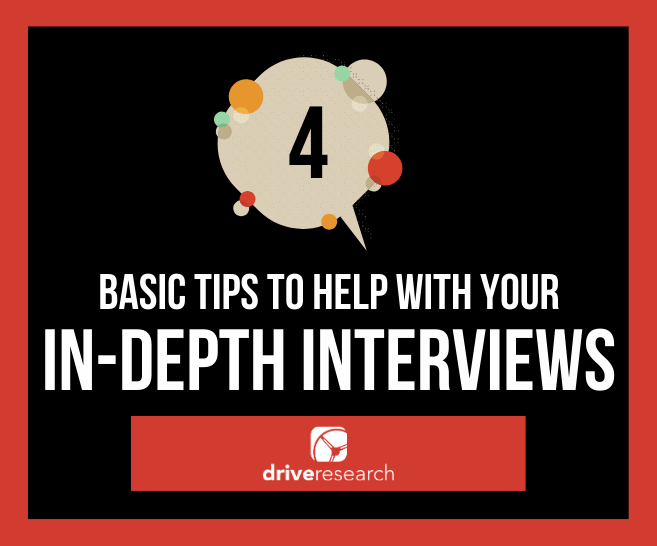 4 Basic Tips to Help With Your Next In-Depth Interview (IDI)