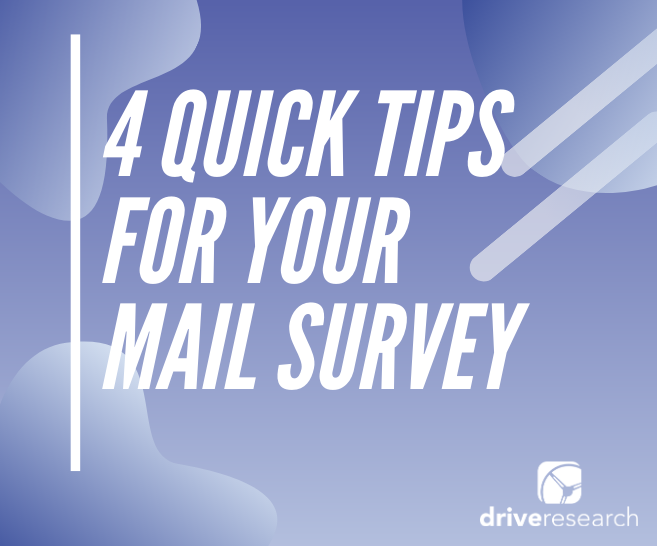 4 Quick Tips for Your Mail Survey | Company in New York