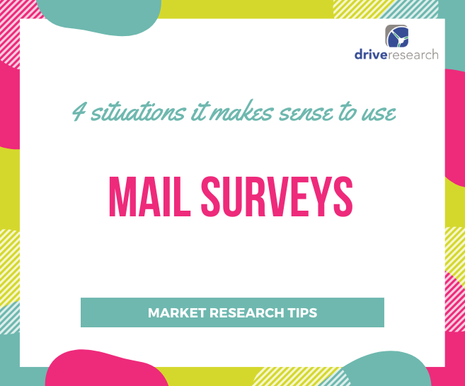 4 Situations Where It Makes Sense to Choose a Mail Survey