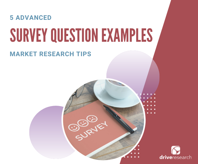 5 Advanced Survey Question Examples