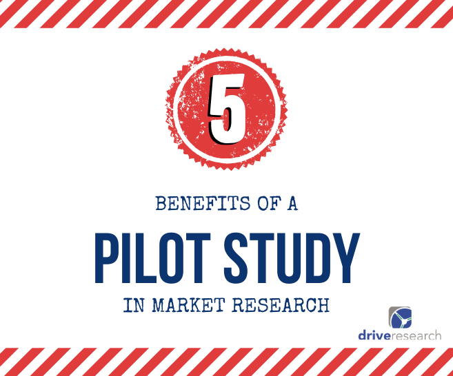5 Benefits of a Pilot Market Research Study | Vendor in the U.S.
