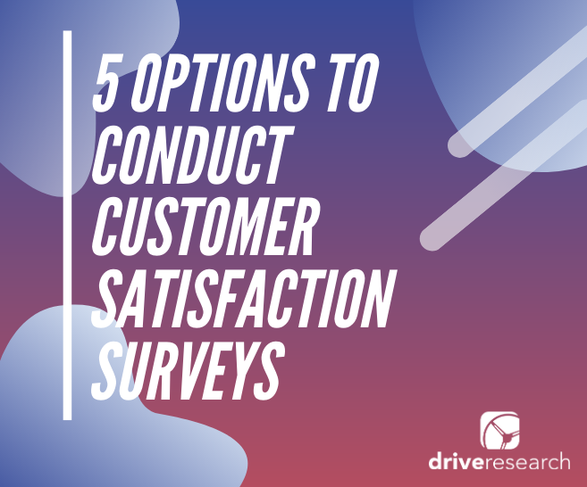 conduct customer satisfaction market research tips