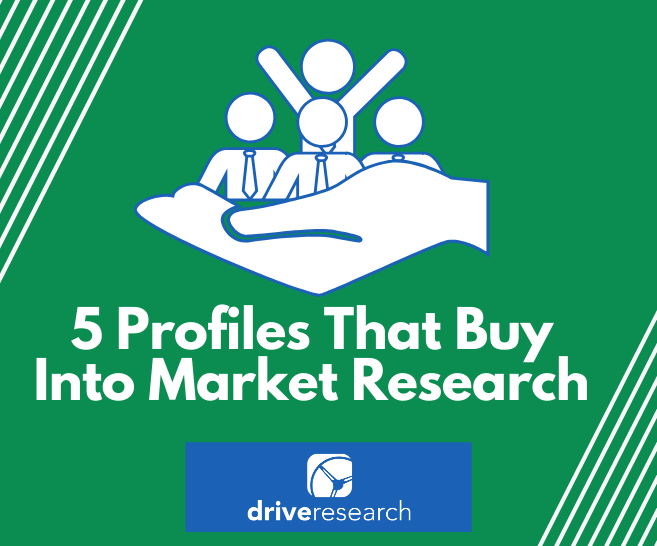 5 Profiles That Buy Into Market Research