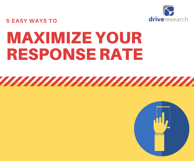 5 Simple Ways to Maximize Your Response Rate for a Survey