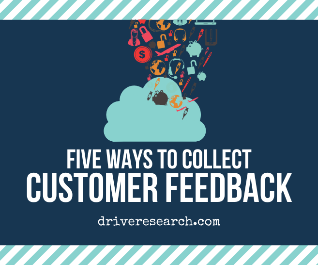 5 Ways to Collect Customer Feedback