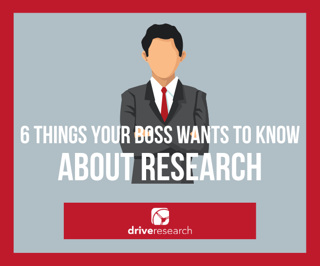 6 Things Your Boss Wants to Know About Market Research | Company in NY