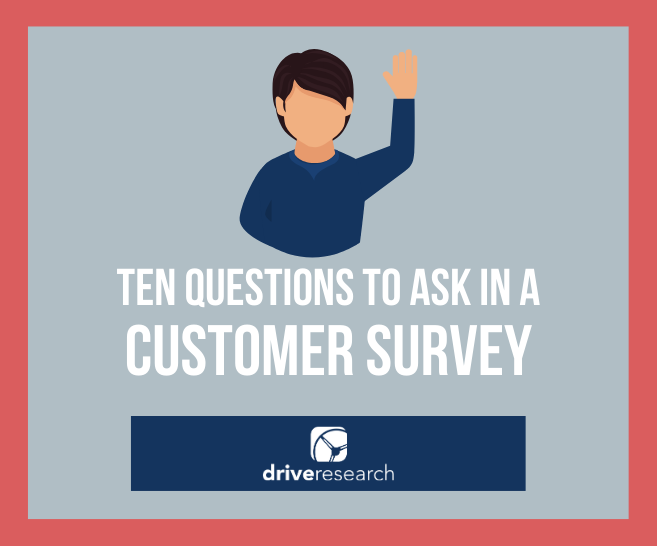 Top 10 Questions to Ask in a Customer Satisfaction Survey