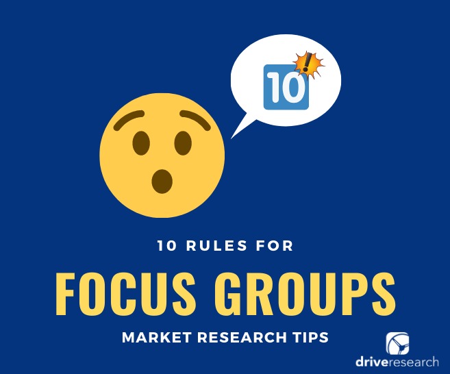 10 Rules for Focus Groups