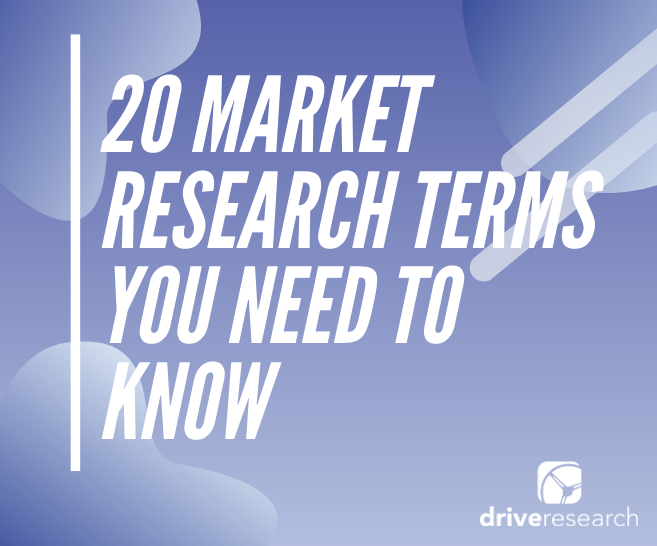 20 Market Research Terms You Need to Know | CX Company Upstate NY
