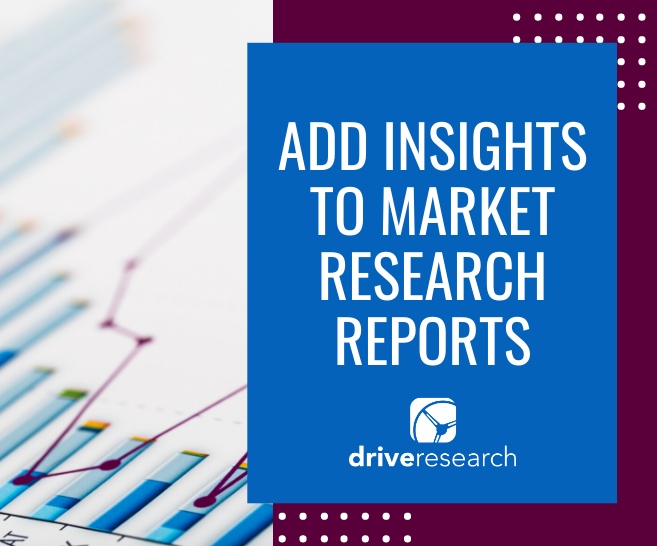 4 Ways to Add Insights to Market Research Reports