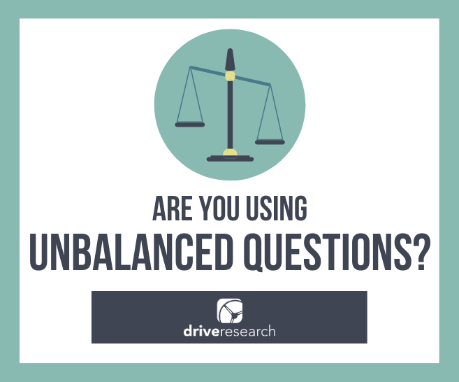 Are You Using Unbalanced Survey Scales? Stop Now. Please.