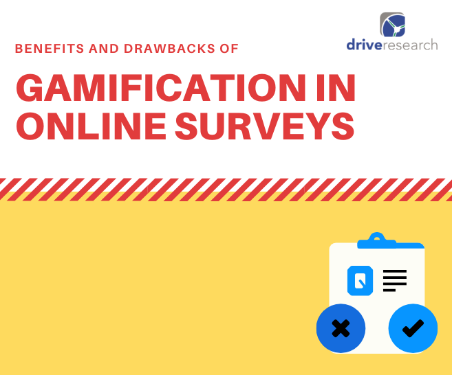 Benefits and Drawbacks of Gamification in Online Surveys