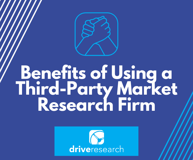 Benefits of Using a Third-Party Market Research Firm