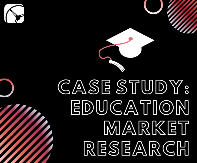 Case Study: Education Market Research