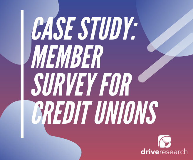 Case Study: Member Survey for Credit Unions