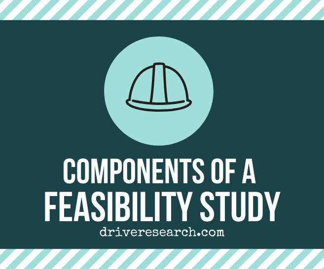 4 Key Components of a Market Research Feasibility Study