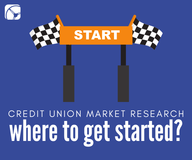 Credit Union Market Research: Where to Get Started?