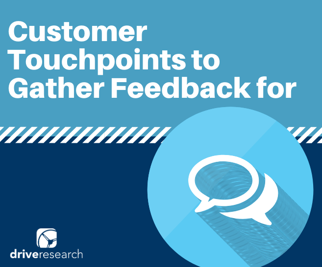Which Customer Touchpoints Should a Business Gather Feedback for? | CX Firm