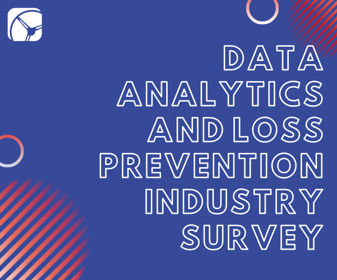 Case Study: Data Analytics and Loss Prevention Industry Survey