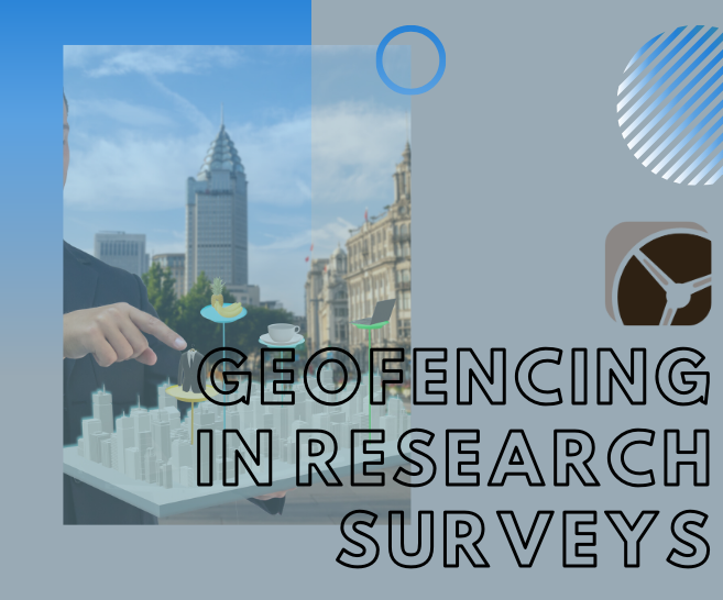 How Geofencing is Used for Market Research Surveys