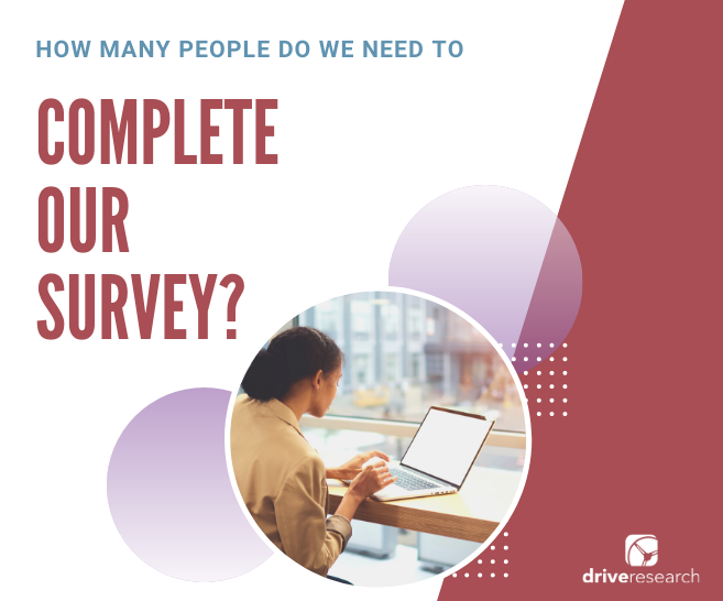 How Many People Do We Need To Survey? | 400 Responses