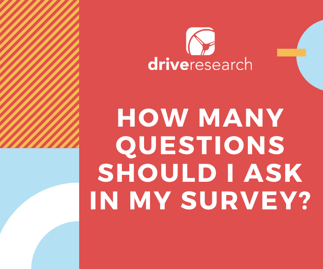 How Many Questions Should I Ask In My Survey?