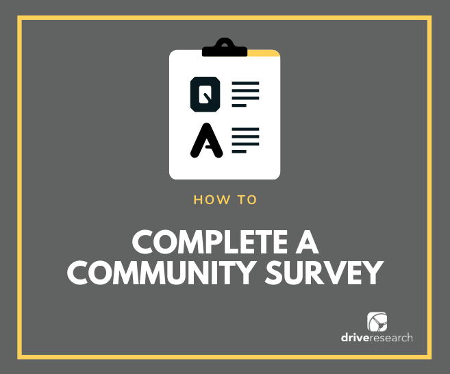 How to Complete a Community Survey | Market Research Company