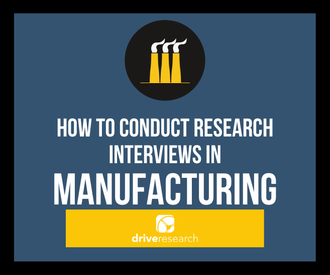 How to Conduct Research Interviews in Manufacturing