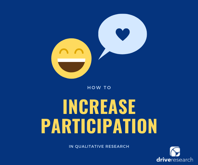 How to Increase Participation in Qualitative Research