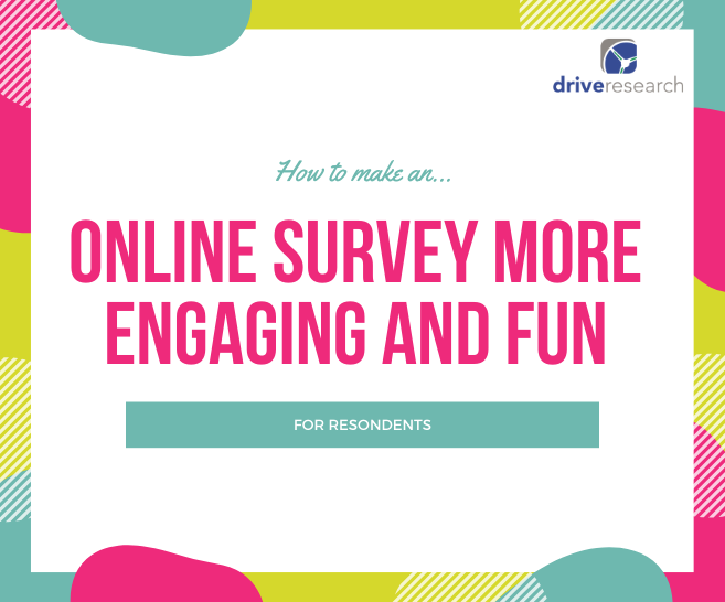 How to Make an Online Survey More Engaging and Fun for Respondents