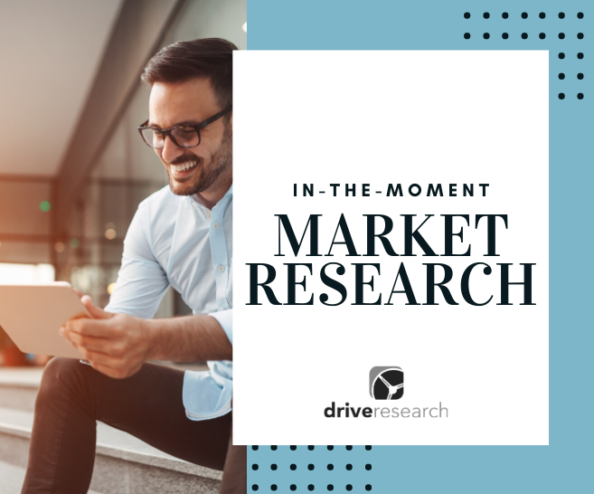 """In the Moment"" Market Research 