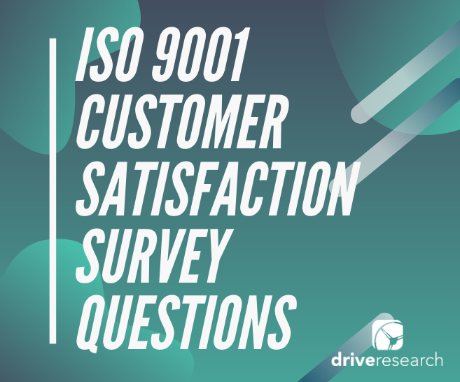 ISO 9001 Customer Satisfaction Survey Questions | 9 Suggestions
