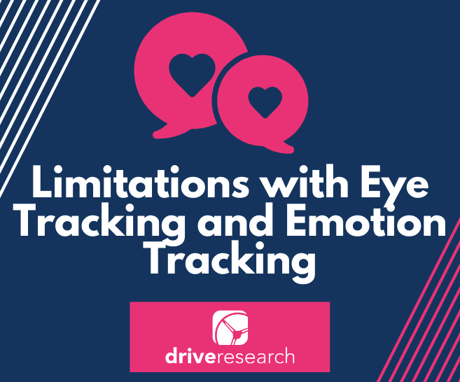 limitations with eye tracking emotion tracking market research
