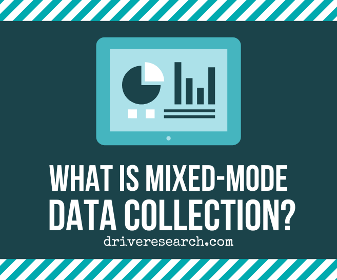 What is Mixed-Mode Data Collection? | Marketing Research Firm Syracuse, NY