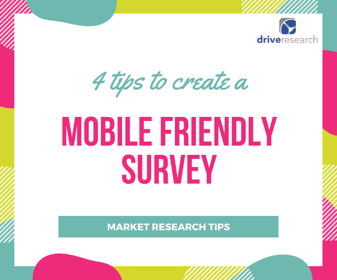NY Market Research Firm Offers 4 Tips to Create a Mobile Friendly Survey