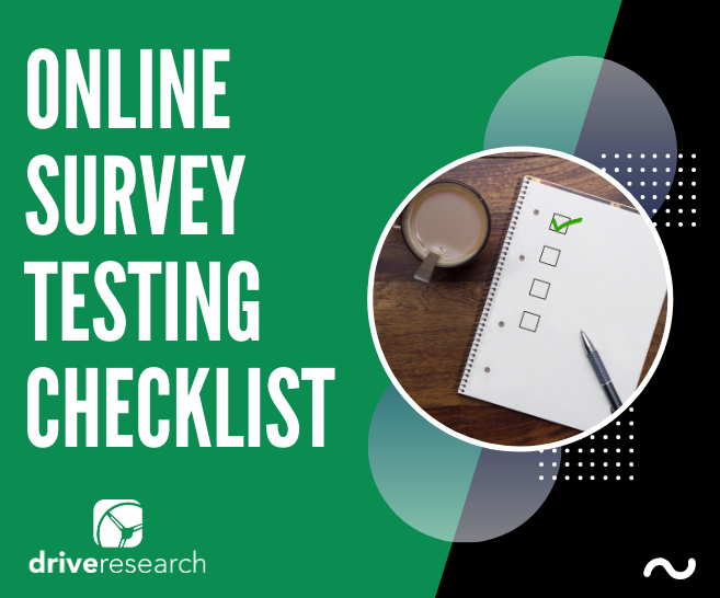 Online Survey Testing Checklist | How to Program an Online Survey