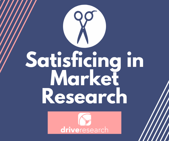 What is Satisficing in Market Research? | Online Survey Company