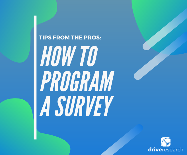 Survey Company NY | 6 Tips When Programming a Survey