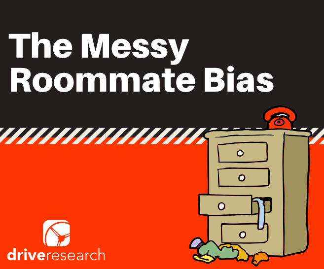 The Messy Roommate Bias and How It May Be Impacting Your Customer Feedback