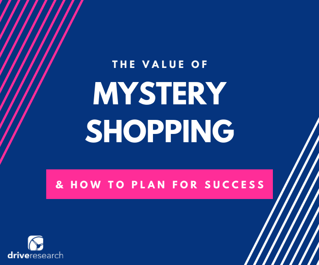 The Value of Mystery Shopping and How to Plan for Success
