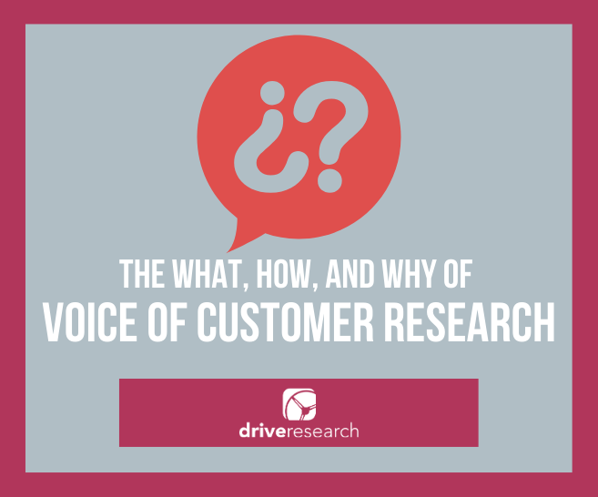 what how why voice of customer voi market research