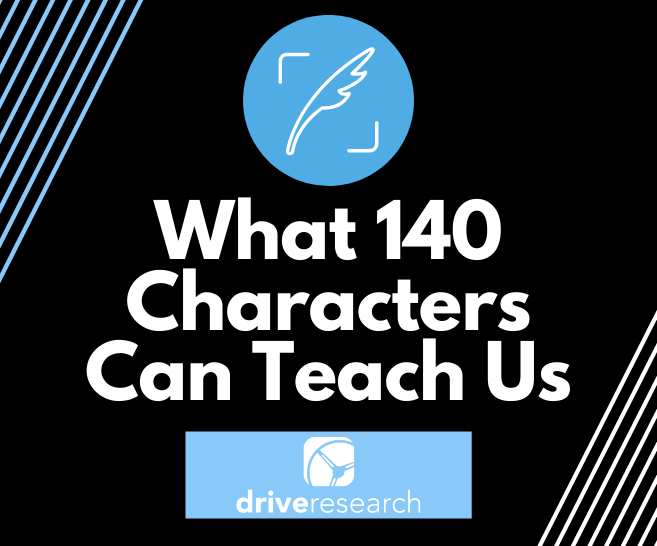 What 140 Characters Can Teach us in Market Research